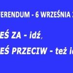 Referendum 6 września. Dlaczego powinniśmy chodzić na referenda?